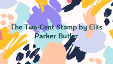 The Two-Cent Stamp by Ellis Parker Butler
