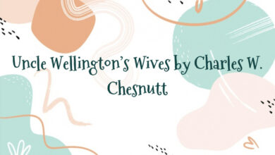Uncle Wellington's Wives by Charles W. Chesnutt