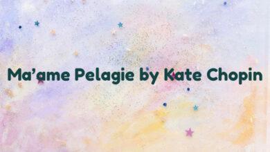 Ma'ame Pelagie by Kate Chopin
