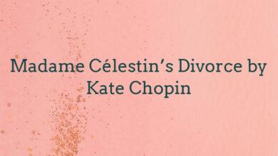 Madame Célestin's Divorce by Kate Chopin