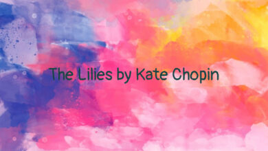 The Lilies by Kate Chopin