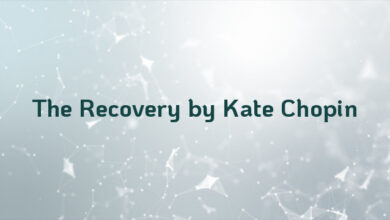 The Recovery by Kate Chopin