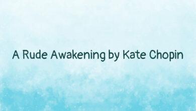 A Rude Awakening by Kate Chopin