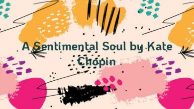 A Sentimental Soul by Kate Chopin