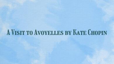 A Visit to Avoyelles by Kate Chopin