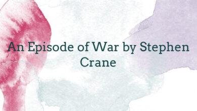 An Episode of War by Stephen Crane