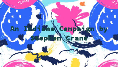 An Indiana Campaign by Stephen Crane