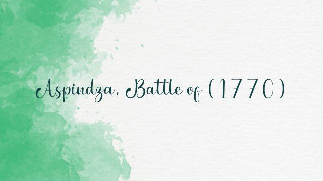 Aspindza, Battle of (1770)
