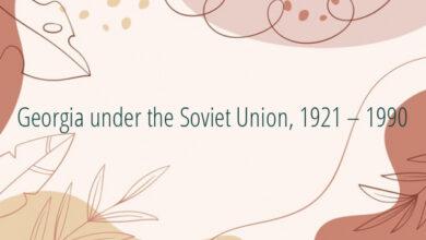 Georgia under the Soviet Union, 1921 – 1990