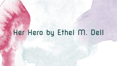 Her Hero by Ethel M. Dell