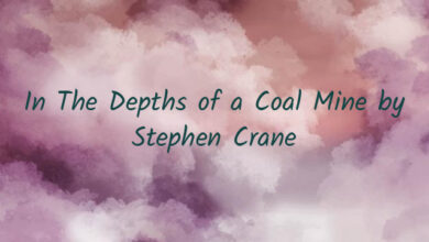 In The Depths of a Coal Mine by Stephen Crane