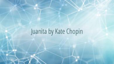 Juanita by Kate Chopin