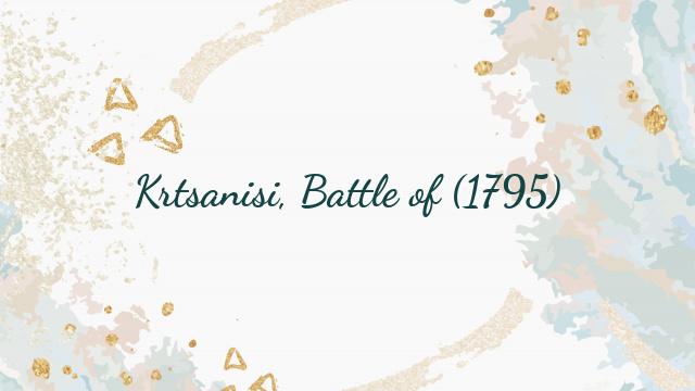 Krtsanisi, Battle of (1795)