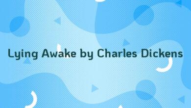 Lying Awake by Charles Dickens