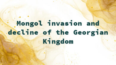 Mongol invasion and decline of the Georgian Kingdom