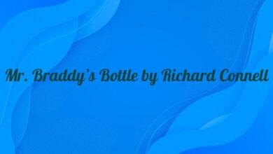 Mr. Braddy's Bottle by Richard Connell