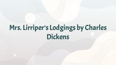 Mrs. Lirriper's Lodgings by Charles Dickens
