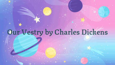 Our Vestry by Charles Dickens