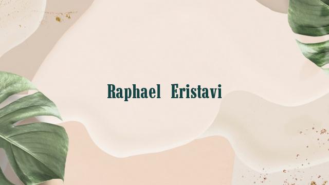 Raphael Eristavi