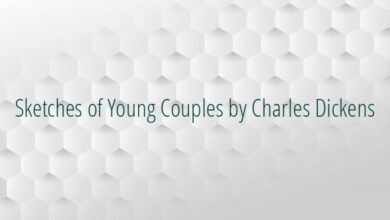 Sketches of Young Couples by Charles Dickens