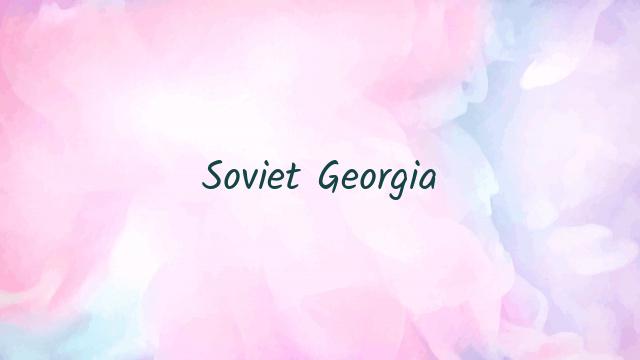 Soviet Georgia