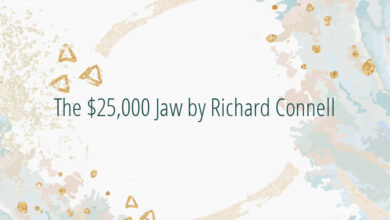 The $25,000 Jaw by Richard Connell