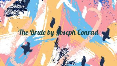 The Brute by Joseph Conrad