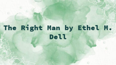 The Right Man by Ethel M. Dell