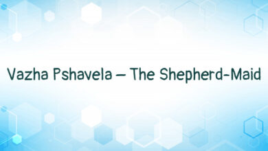 Vazha Pshavela – The Shepherd-Maid