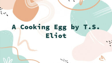A Cooking Egg by T.S. Eliot