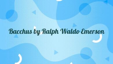 Bacchus by Ralph Waldo Emerson