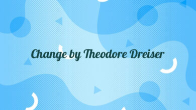 Change by Theodore Dreiser