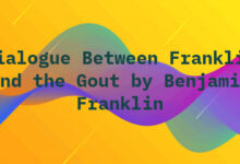 Dialogue Between Franklin and the Gout by Benjamin Franklin