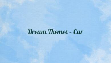 Dream Themes – Car