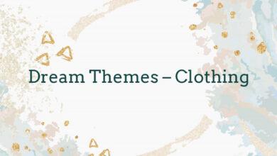 Dream Themes – Clothing