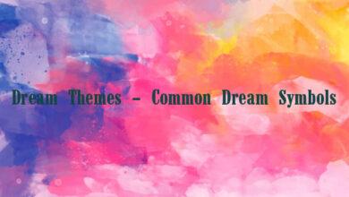 Dream Themes – Common Dream Symbols