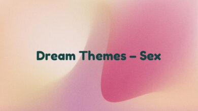 Dream Themes – Sex