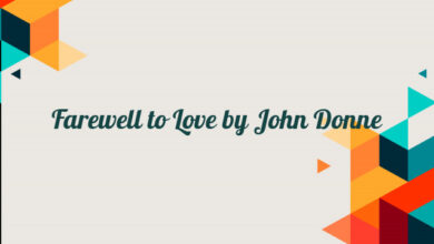 Farewell to Love by John Donne