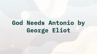 God Needs Antonio by George Eliot