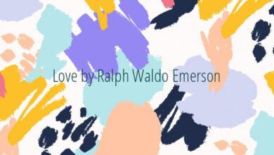 Love by Ralph Waldo Emerson