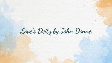 Love's Deity by John Donne