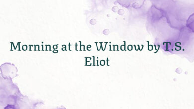 Morning at the Window by T.S. Eliot