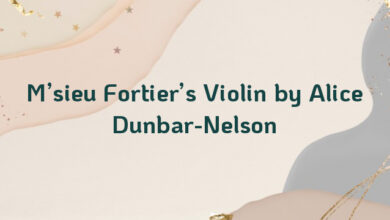 M'sieu Fortier's Violin by Alice Dunbar-Nelson
