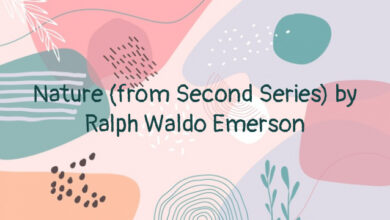 Nature (from Second Series) by Ralph Waldo Emerson