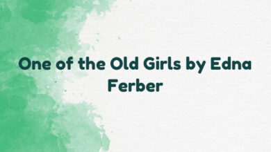 One of the Old Girls by Edna Ferber