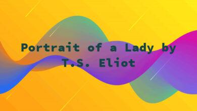 Portrait of a Lady by T.S. Eliot