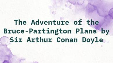 The Adventure of the Bruce-Partington Plans by Sir Arthur Conan Doyle
