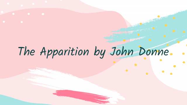 The Apparition by John Donne