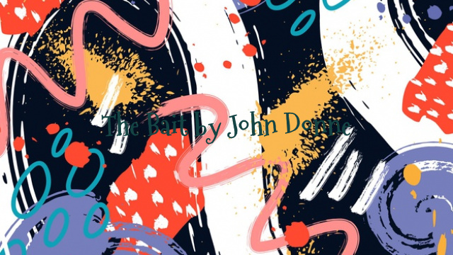The Bait by John Donne