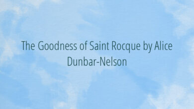 The Goodness of Saint Rocque by Alice Dunbar-Nelson